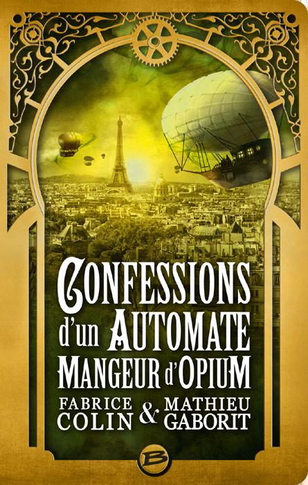Confessions d'un automate mangeur d'opium de Mark Hodder
