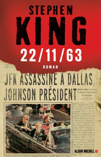 Chroniques de livres et conseils de lecture par MLBA. 22/11/63 de King.