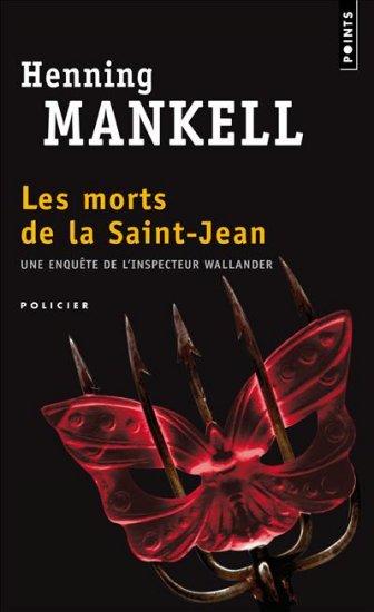 Les morts de la Saint- Jean de Henning Mankell. Chroniques de livres et conseils de lecture par MLBA.