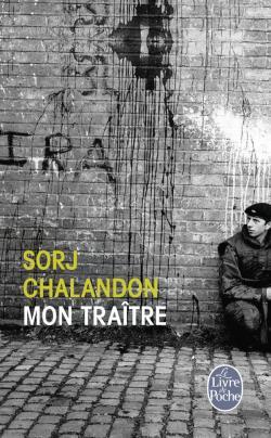 """""""mon traître"""" de Sorj Chalandon. Chroniques de livres et conseils de lecture par MLBA"""