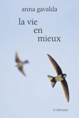 """Chroniques de livres et conseils de lecture par MLBA.""""la vie en mieux"""" de Anna Gavalda"""