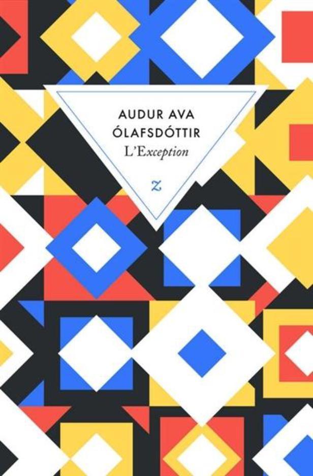 """""""l'exception"""" de Audur Ava Olafsdottir. Chroniques de livres et conseils de lecture par MLBA"""