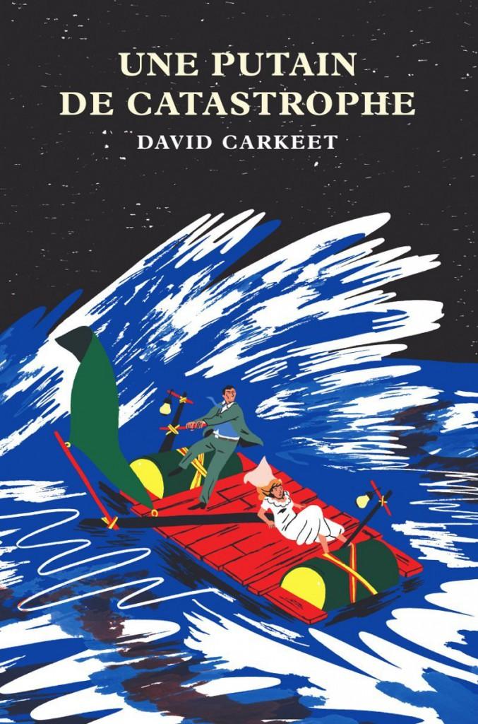 """""""une putain de catastrophe"""" de David Carkeet. Chroniques de livres et conseils de lecture par MLBA."""