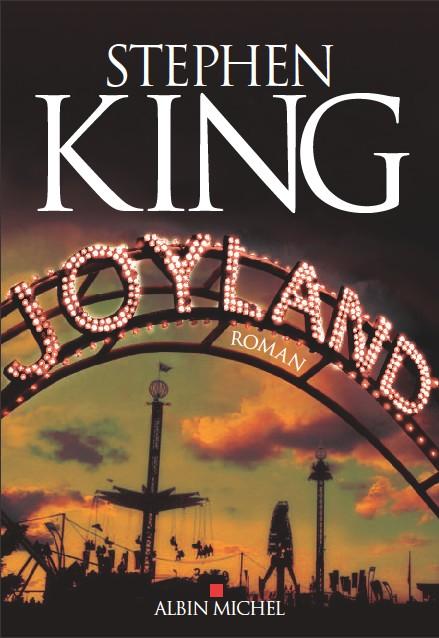 """""""Joyland"""" de Stephen King. Chroniques de livres et conseils de lecture par MLBA."""