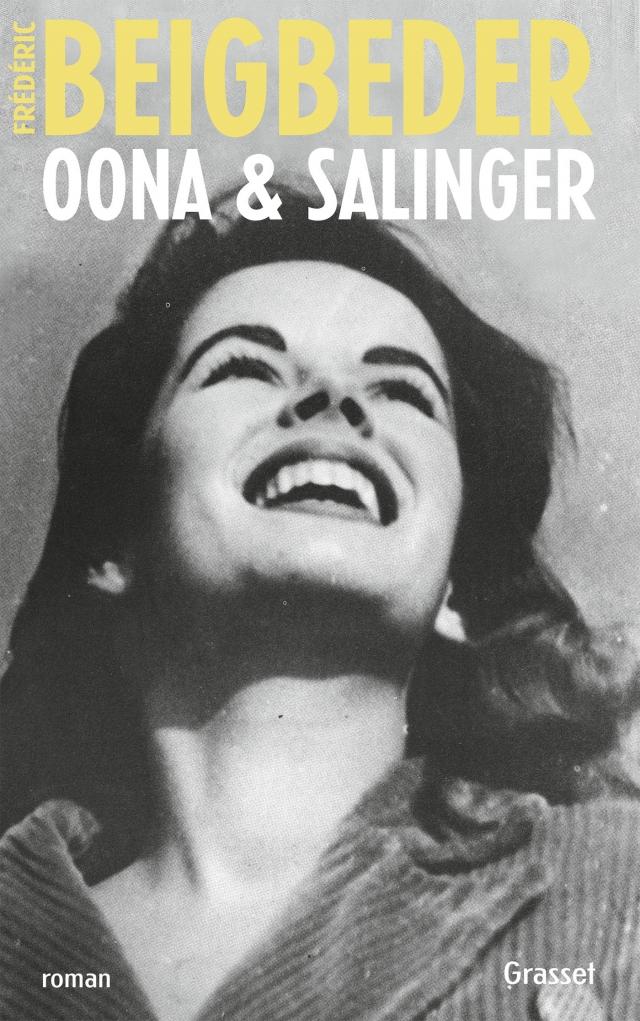 """""""Oona & Salinger"""" de Frédéric Beigbeder. Chroniques de livres et conseils de lecture par MLBA."""