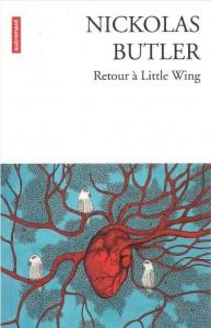 """""""Retour a Little Wing"""" de NickolasButler. Chroniques de livres et conseils de lecture par MLBA."""