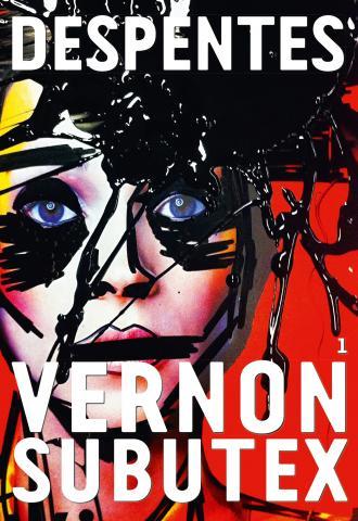 """""""Vernon Subutex"""" deVirginie Despentes. Chroniques de livres et conseils de lecture par MLBA."""