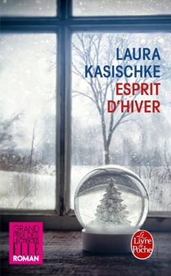 """Esprit d'hiver"" deLaura Kasischke"