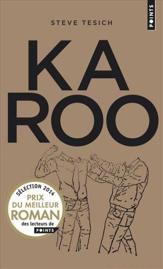 """Karoo"" de Steve Tesich"