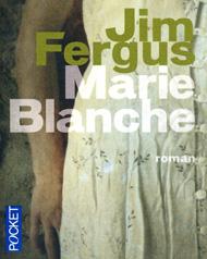"""""""Marie-Blanche"""" de Jim Fergus"""