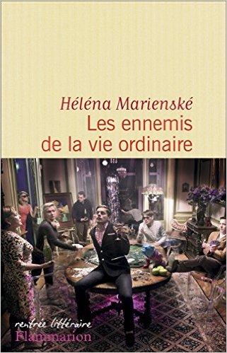 """""""Les ennemis de la vie ordinaire"""" de Héléna Marienske. Chronique de livres et conseils de lecture par MLBA."""