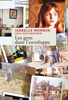 """""""Les gens dans l'enveloppe"""" de Isabelle Monnin. Chroniques de livres et conseils de lecture par MLBA."""
