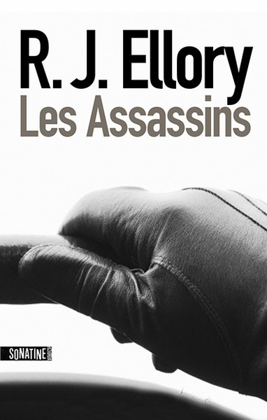 """""""Les assassins"""" de RJ Ellory. Chroniques de livres et conseils de lecture par MLBA."""