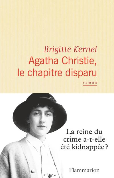 """""""Agatha Christie, le chapitre disparu"""" de Brigitte Kernel. Critiques de livres et conseils de lecture par MLBA."""
