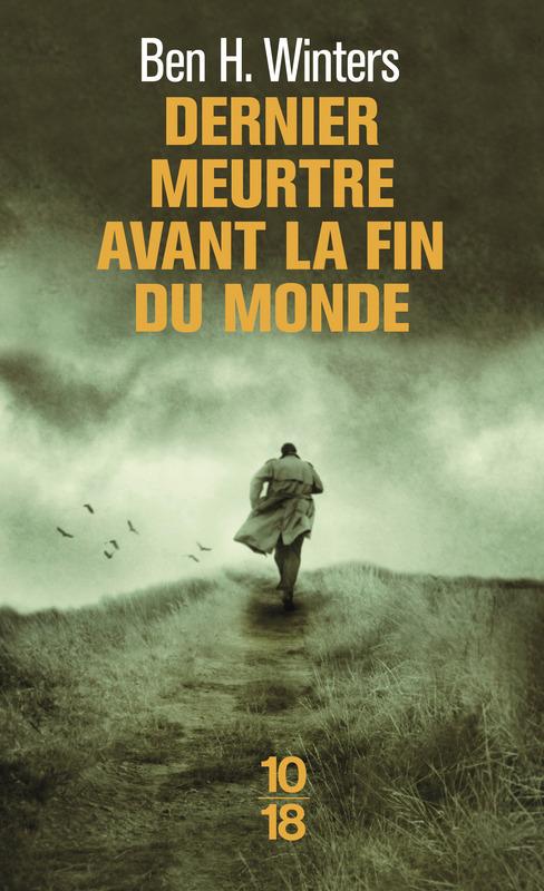 """""""Dernier meurtre avant la fin du monde"""" de Ben H.Winters. Chroniques de livres et conseils de lecture par MLBA."""
