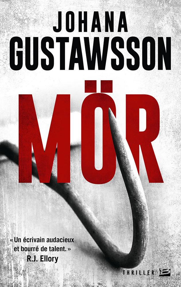 """""""Mör""""de Johana Gustawsson. Chroniques de livres et conseils de lecture par MLBA."""