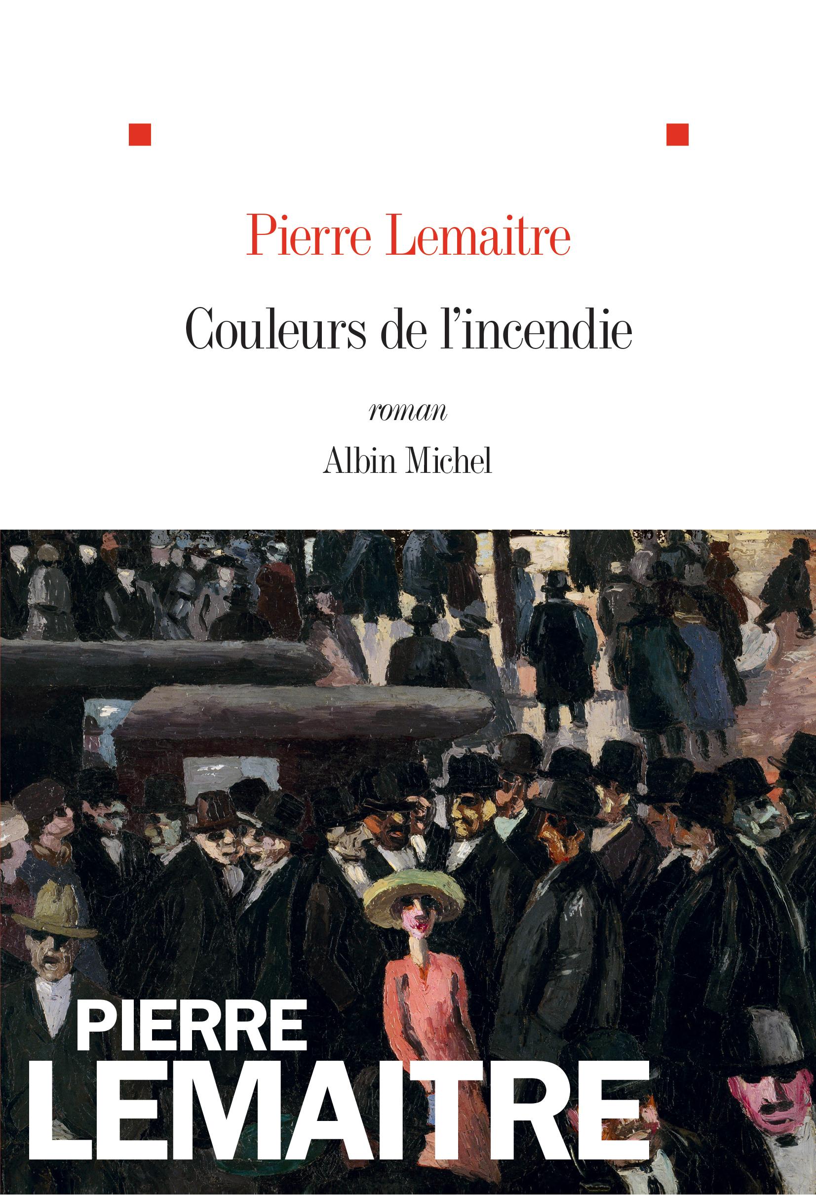 """""""Couleurs de l'incendie"""" de Pierre Lemaitre. Chroniques de livres et conseils de lecture par MLBA."""