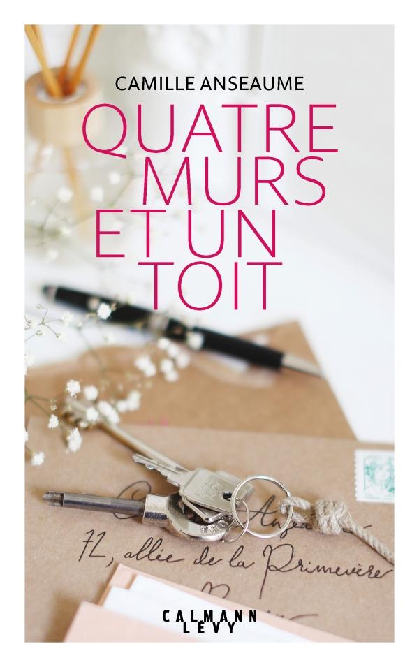 """""""Quatre murs et un toît"""" de Camille Anseaume. Chroniques de livres et conseils de lecture par MLBA."""