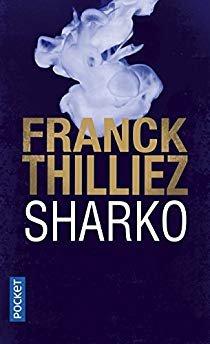 """""""Sharko"""" de Franck Thilliez. Chroniques de livres et conseils de lecture par MLBA."""