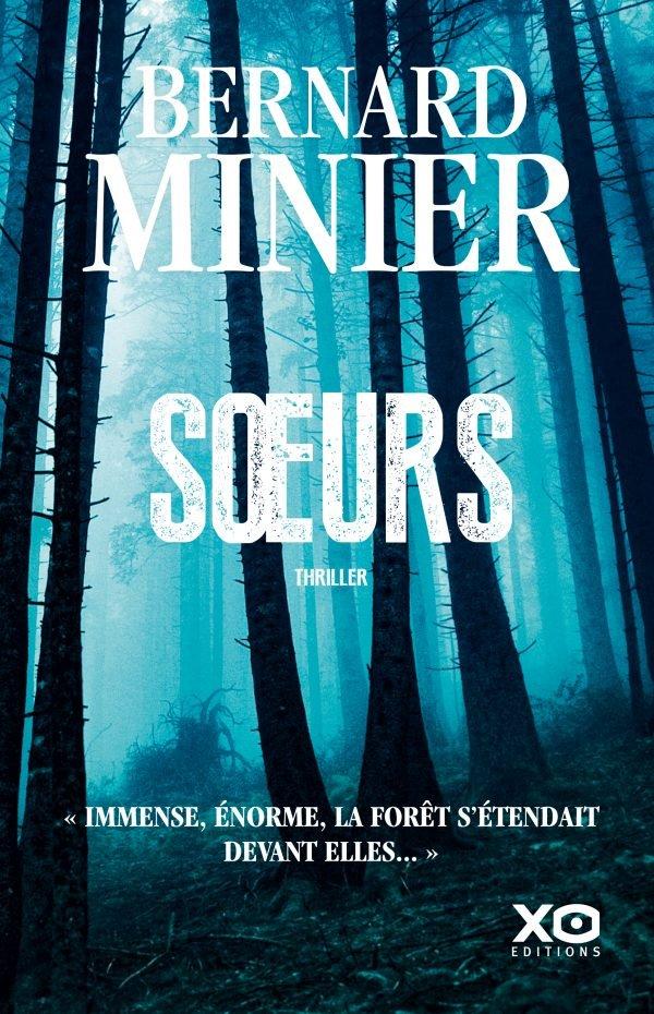 """""""Soeurs"""" de Bernard Minier. Chroniques de livres et conseils de lecture par MLBA."""